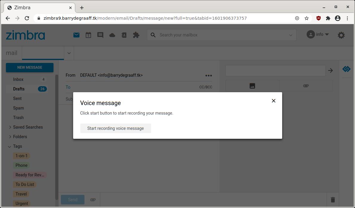 Zimbra's Voice Message Zimlet: Click Start recording voice message
