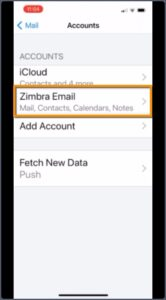 iPhone mail settings with Zimbra Email account displayed